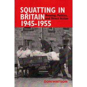 Squatting in Britain 1945-1955