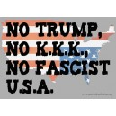 No Trump, No KKK, No Fascist USA sticker