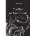 The End of Anarchism