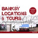 Banksy, Locations and Tours 3rd Ed.