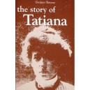 The Story of Tatiana by Jacques Baynac