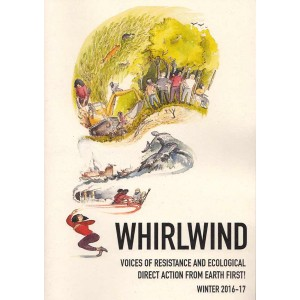 Whirlwind, Earth First zine Winter 2016/17