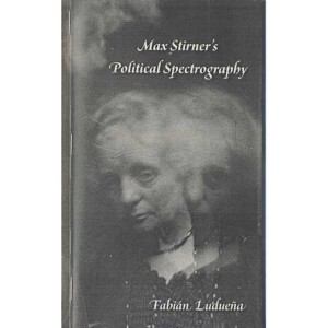 Max Stirner's Political Spectrography