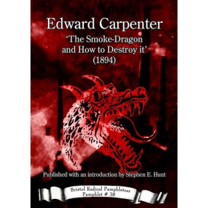 The Smoke-Dragon and How to Destroy it by Edward Carpenter