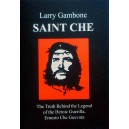Saint Che by Larry Gambone