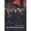 My Disillusionment in Russia by Emma Goldman