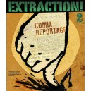 EXTRACTION! Comix Reportage