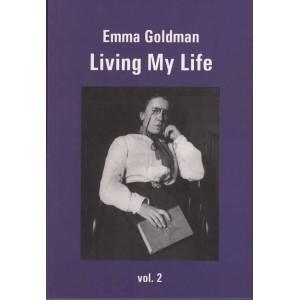 Emma Goldman Living My Life Volume 2