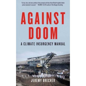 Against Doom: A Climate Insurgency Manual