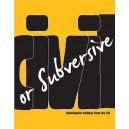 Civil or Subversive, Individualist Writings from the UK