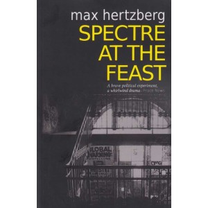 Spectre At The Feast by Max Hertzberg