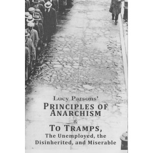 The Principles of Anarchism by Lucy Parsons