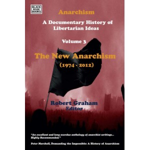 The New Anarchism 1974 -2012