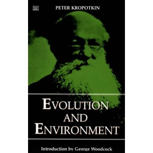 Evolution and Environment by Peter Kropotkin