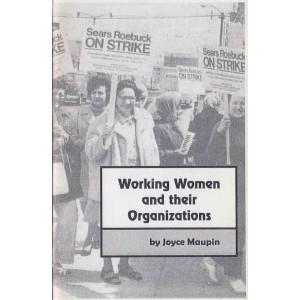 Working Women and Their Organisations by Joyce Maupin