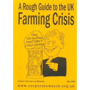 A Rough Guide to the UK Farming Crisis
