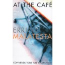 At the Cafe, Conversations on Anarchism