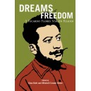 Dreams Of Freedom, A Ricardo Flores Magon Reader