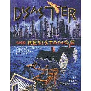 Disaster and Resistance, Comics and Landscapes for the 21st Century