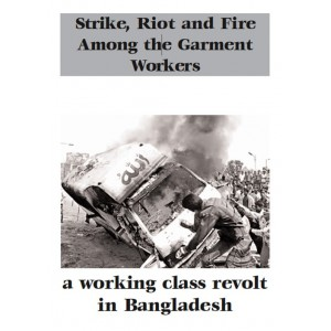 Strike, Riot and Fire Among the Garment Workers