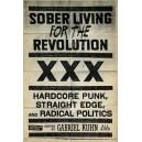 Sober Living for the Revolution: Hardcore Punk, Straight Edge And Radical Politics