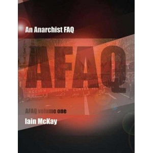 An Anarchist FAQ Volume 1, by Iain McKay