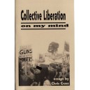 Collective Liberation on my Mind by Chris Crass