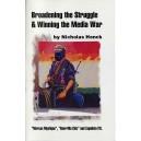 Broadening the Struggle and Winning the Media War