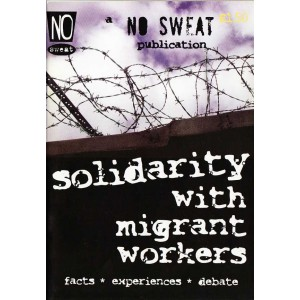 No Sweat, Solidarity with Migrant Workers