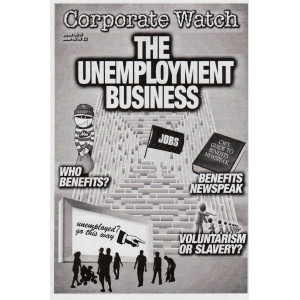 Corporate Watch 45/46 The Unemployment Business