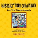 Lickin' The Beaters: Low Fat Vegan Desserts