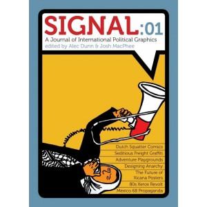 Signal 01: A Journal of International Political Graphics
