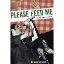 Please Feed Me: A Punk Vegan Cookbook