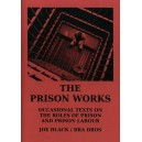 The Prison Works