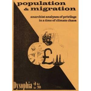 Population & Migration, Dysophia 2