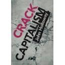 Crack Capitalism by John Holloway