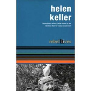 Helen Keller, rebel lives
