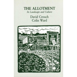 The Allotment by D. Crouch & Colin Ward