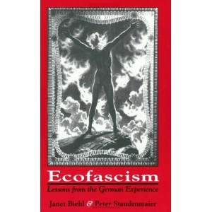 Ecofascism: Lessons From The German Experience