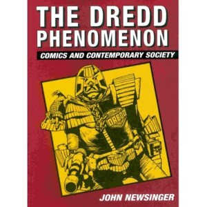 The Dredd Phenomenon, Comics and Contemporary Society
