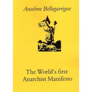 Anarchist Manifesto (The World's First)