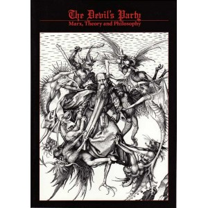 The Devil's Party, Marx, Theory and Philosophy