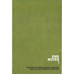 endnotes *1, Preliminary Materials for a Balance Sheet of the Twentieth Century