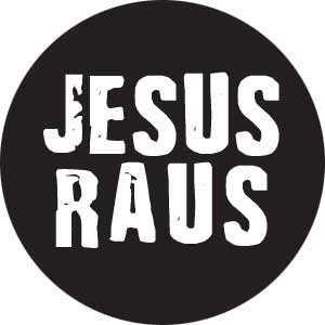 36, Jesus Raus