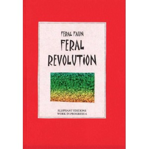 Feral Revolution by Feral Faun