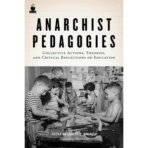 Anarchist Pedagogies
