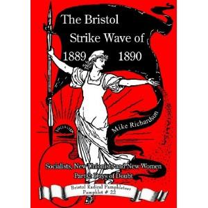 The Bristol Strike Wave of 1889-1890 Pt 2