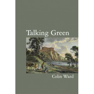 Talking Green by Colin Ward