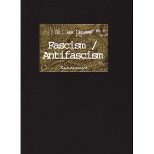 Fascism / Antifascism by Gilles Dauve