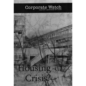 Corporate Watch Magazine 50-51: Housing Crisis?